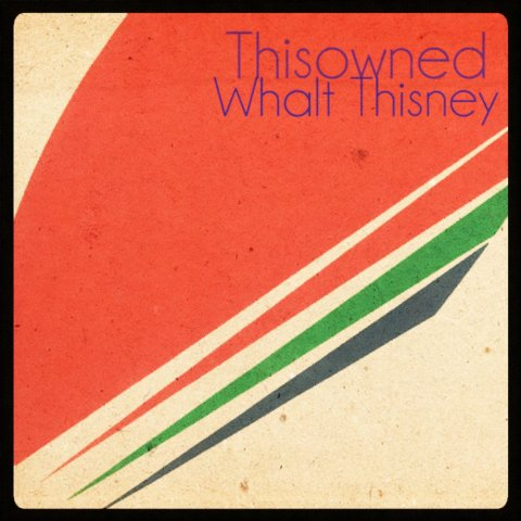 WHΛLTHISИEY – Thisowned
