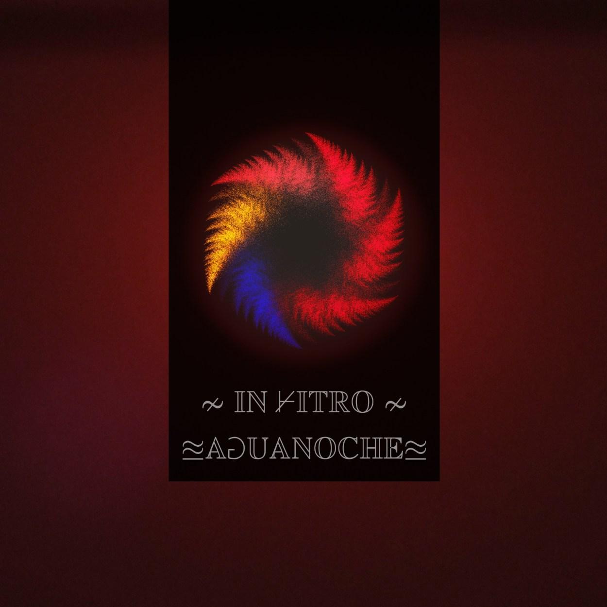 In Vitro – Aguanoche