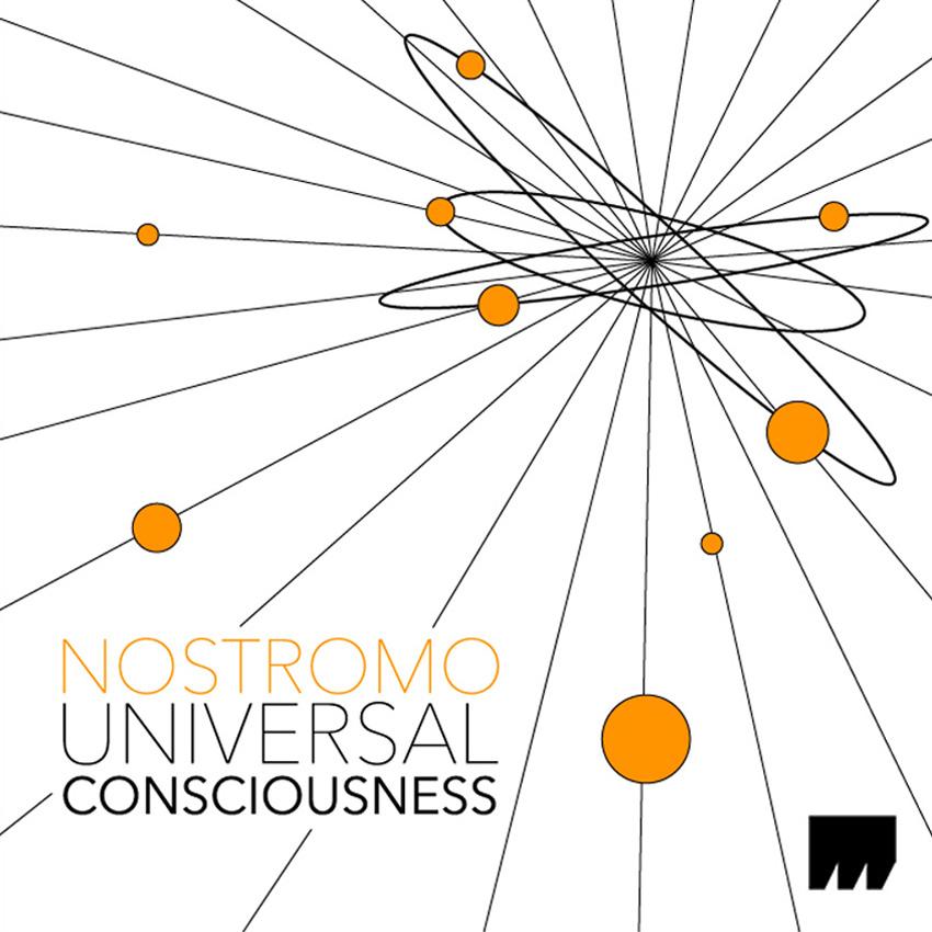 Nostromo – Universal Consciousness
