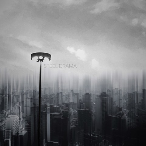 Steel Drama – Steel Drama