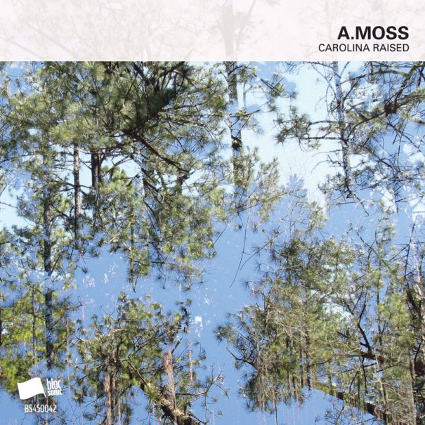 A.Moss – Carolina Raised