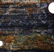 [TRANZCD010] VA - Tranzmitter Compilation (Volume 5)
