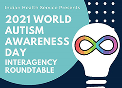 2021 World Autism Awareness Day Interagency Roundtable Banner