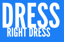 Dress Right Dress