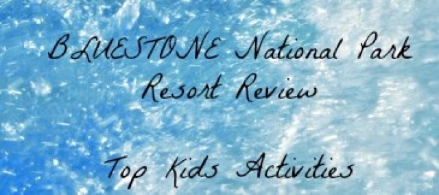 Bluestone National Park, Wales - Review of Kids Activities Available