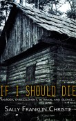 Review: If I Should Die by Sally Franklin Christie