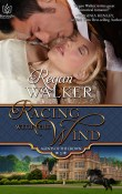 Review: Racing with the Wind (Agents of the Crown) by Regan Walker