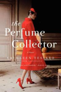 Pre-Release Review: The Perfume Collector: A Novel by Kathleen Tessaro