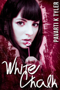 White Chalk by Pavarti K. Tyler