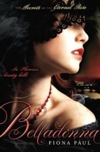 AudioBook Review Belladonna: Secrets of the Eternal Rose #2 by Fiona Paul