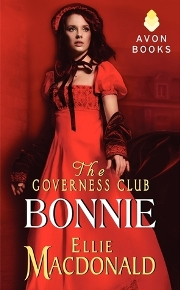 The Governess Club: Bonnie (The Governess Club #2) by Ellie Macdonald, Review and Giveaway