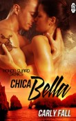 Chica Bella by Carly Fall