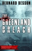 The Greenland Breach by Bernard Besson with Giveaway