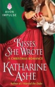 Kisses, She Wrote: A Christmas Romance: The Prince Catchers #1.5 by Katharine Ashe