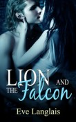 Lion and the Falcon: Furry United Coalition # 4 by Eve Langlais