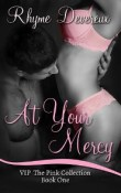 AudioBook Review: At Your Mercy; VIP The Pink Collection #1 by Rhyme Devereux