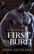 First to Burn: Immortal Vikings #1 by Anna Richland  with Interview and Giveaway!