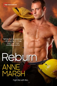 Reburn: The Hotshots #1 by Anne Marsh with Giveaway