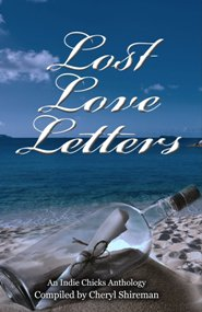 Lost Love Letters: An Indie Chicks Anthology with Giveaway!