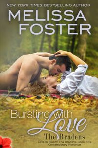 Bursting with Love: The Bradens, #5 by Melissa Foster with Giveaway
