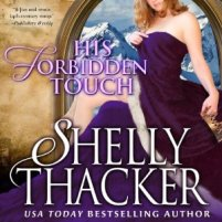 AudioBook Review: His Forbidden Touch (Stolen Brides #2) by Shelly Thacker
