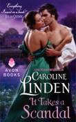 It Takes a Scandal: Scandals #2 by Caroline Linden with Excerpt and Giveaway