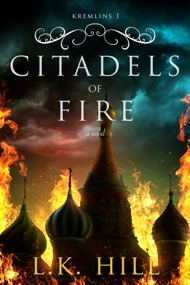 Citadels of Fire by L.K. Hill with Giveaway