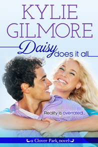 Daisy Does It All: Clover Park #2 by Kylie Gilmore with Giveaway
