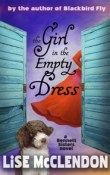 The Girl in the Empty Dress: Bennett Sisters Series #2 by Lise McClendon with Giveaway