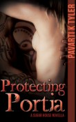 Protecting Portia: A Sugar House Novella by Pavarti K. Tyler with Giveaway
