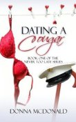 AudioBook Review:  Dating a Cougar, Never Too Late # 1 by Donna McDonald