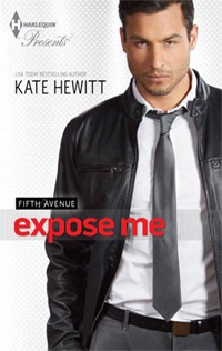 Expose Me: Fifth Avenue Trilogy #3 by Kate Hewitt with Excerpt and Giveaway