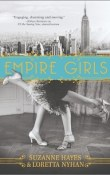 Empire Girls by Suzanne Hayes and Loretta Nyhan