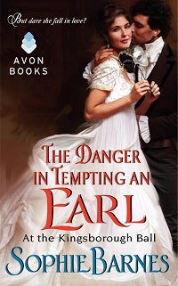 The Danger in Tempting an Earl: At the Kingsborough Ball # 3 by Sophie Barnes with Excerpt and Giveaway