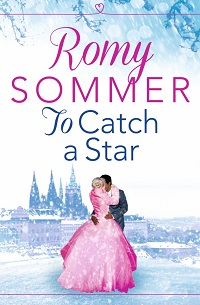 To Catch a Star by Romy Sommer with Excerpt and Giveaway