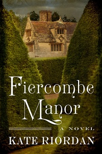 Fiercombe Manor by Kate Riordan