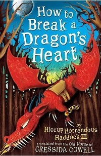 AudioBook Review How to Break a Dragon's Heart: How to Train Your Dragon #8 by Cressida Cowell