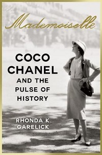 Mademoiselle: Coco Chanel and the Pulse of History by Rhonda K. Garelick
