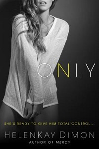 Only: Holton Woods #2 by HelenKay Dimon