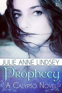 Prophecy: Calypso #1 by Julie Anne Lindsey