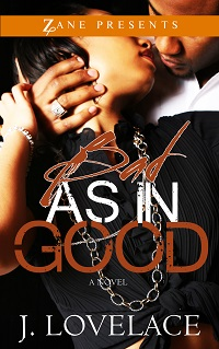 Bad as in Good by J. Lovelace with Excerpt and Giveaway