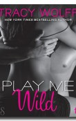 Play Me Series, Books 1 – 5 by Tracy Wolff