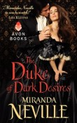 The Duke of Dark Desires: The Wild Quartet #4 by Miranda Neville with Excerpt and Giveaway