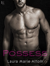 Possess: Shamed # 2 by Laura Marie Altom with Excerpt and Giveaway