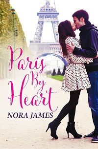 Paris by Heart by Nora James