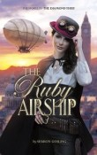 The Ruby Airship: Diamond Thief # 2 by Sharon Gosling