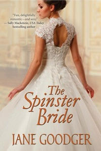 The Spinster Bride: Lords and Ladies #4 by Jane Goodger