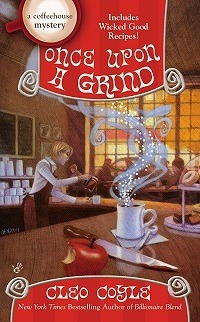 Once Upon a Grind: Coffeehouse Mystery #14 by Cleo Coyle ~ AudioBook Review