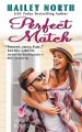 Perfect Match by Hailey North