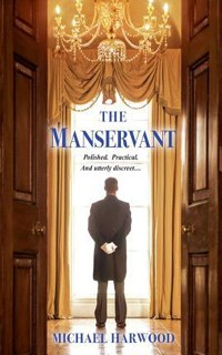 The Manservant by Michael Harwood